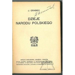 DĄBROWSKI Józef (Grabiec J.), Dzieje Narodu Polskiego.
