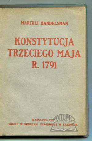 HANDELSMAN Marceli, Konstytucja Trzeciego Maja r. 1791.