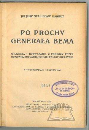 HARBUT Juljusz Stanisław, Po prochy Generała Bema.