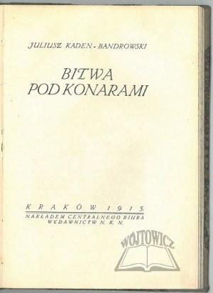 KADEN - Bandrowski Juliusz, Bitwa pod Konarami.