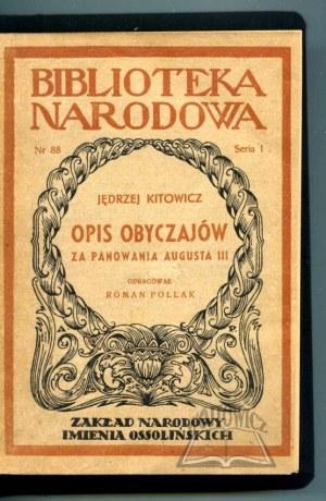 KITOWICZ Jędrzej, Opis obyczajów za panowania Augusta III.