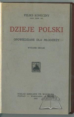 KONECZNY Feliks, Dzieje Polski opowiedziane dla młodzieży.