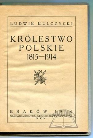 KULCZYCKI Ludwik, Królestwo Polskie 1815 - 1914.