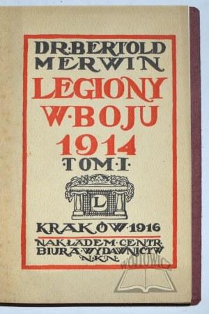 MERWIN Bertold, Legiony w boju 1914.