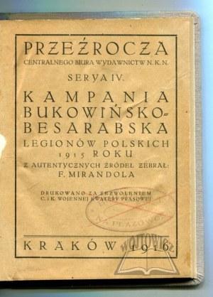 MIRANDOLA Franciszek (Pik), Kampania bukowińsko - besarabska Legionów Polskich 1915 roku.
