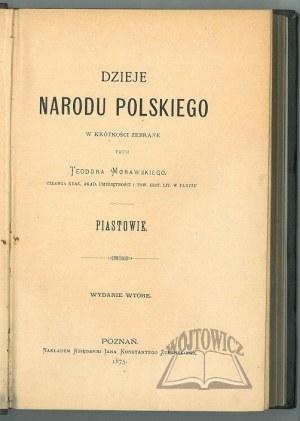 MORAWSKI Teodor, Dzieje Narodu Polskiego w krótkości zebrane przez...