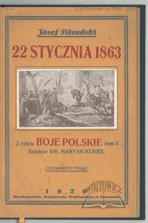 PIŁSUDSKI Józef, 22 stycznia 1863.