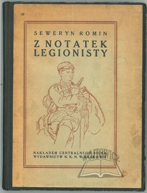 ROMIN Seweryn, Z notatek Legionisty.