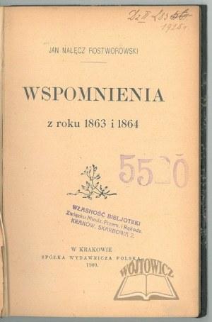 ROSTWOROWSKI Jan Nałęcz, Wspomnienia z roku 1863 i 1864.