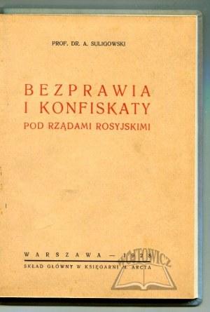 SULIGOWSKI Adolf, Bezprawia i konfiskaty pod rządami rosyjskimi.