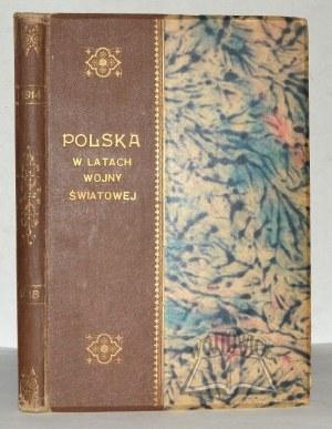 WIELICZKO M.(arian), Polska w latach wojny światowej w kraju i na obczyźnie.