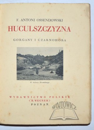 CUDA Polski. OSSENDOWSKI F. Antoni - Huculszczyzna.