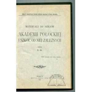 (GIŻYCKI Jan Marek Antoni), Materyały do dziejów Akademii Połockiej i szkół od niej zależnych.