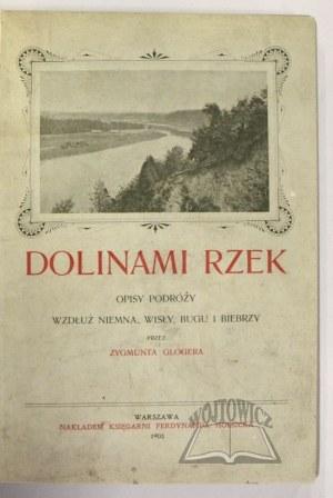 GLOGER Zygmunt, Dolinami rzek.