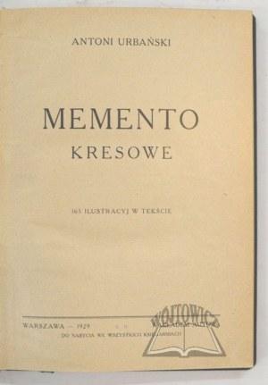URBAŃSKI Antoni, Memento kresowe.
