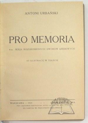 URBAŃSKI Antoni, Pro Memoria.