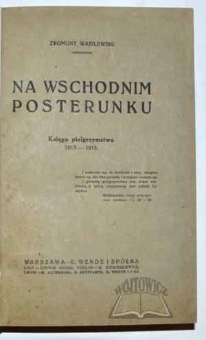 WASILEWSKI Zygmunt, Na wschodnim posterunku.