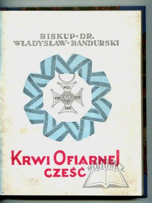BANDURSKI Władysław biskup, Krwi ofiarnej cześć.