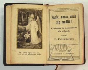 ESTREICHEROWA Elżbieta, Panie, naucz mnie się modlić!