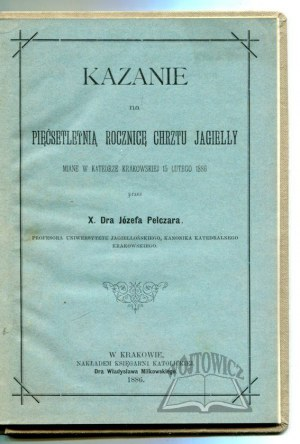 PELCZAR Józef, Kazanie na pięćsetletnią rocznicę chrztu Jagiełły.