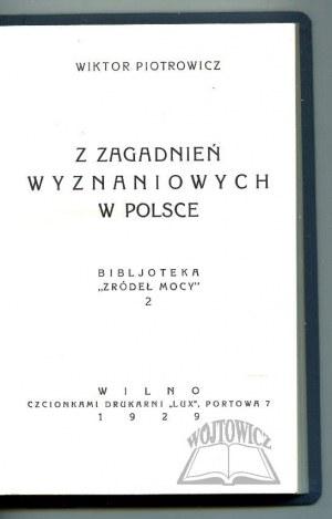 PIOTROWICZ Wiktor, Z zagadnień wyznaniowych w Polsce.