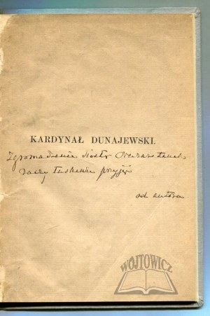 TARNOWSKI Stanisław, Kardynał Dunajewski. Książę biskup krakowski.