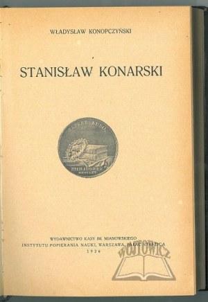 KONOPCZYŃSKI Władysław, Stanisław Konarski.