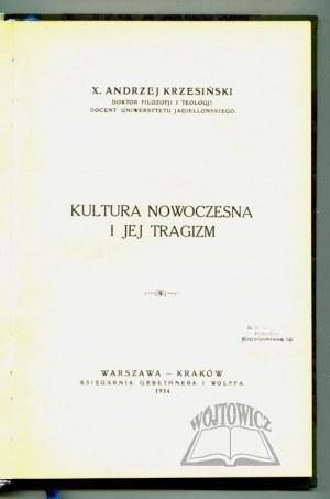 KRZESIŃSKI Andrzej, Kultura nowoczesna i jej tragizm.