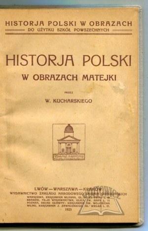 KUCHARSKI Wiktor, Historja Polski w obrazach Matejki.