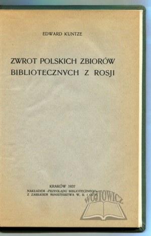 KUNTZE Edward, Zwrot polskich zbiorów bibliotecznych z Rosji.