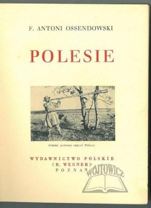 OSSENDOWSKI F. Antoni, Polesie.