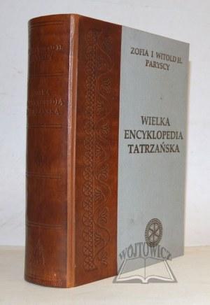 PARYSKI Witold Henryk, Radwańska - Paryska Zofia, Wielka encyklopedia tatrzańska.