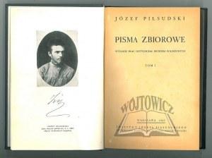 PIŁSUDSKI Józef, Pisma zbiorowe.