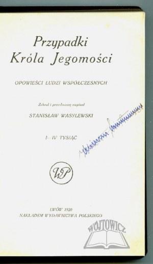 WASYLEWSKI Stanisław, Przypadki Króla Jegomości.