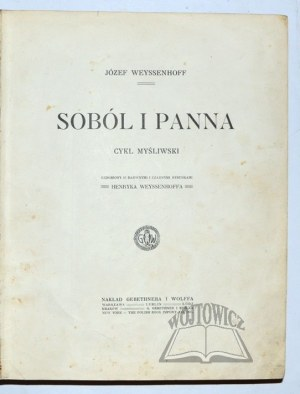 WEYSSENHOFF Józef, Soból i panna.