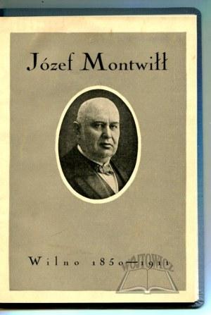 WIERZYŃSKI Józef, Józef Montwiłł 1850 - 1911.