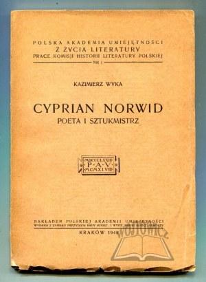 WYKA Kazimierz, Cyprian Norwid. Poeta i sztukmistrz.