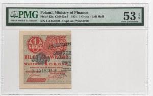 1 grosz 1924 - lewa połowa - seria CA - PMG 53 EPQ