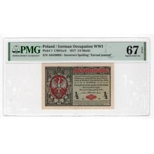1/2 marki 1916 - seria A - Zarząd Jenerał - PMG 67 EPQ