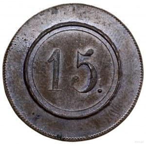 Pieniądz zastępczy o nominale 15; Sikorski T. II str. 6...