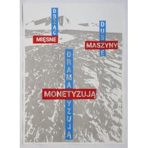 Mariusz LIBEL (ur. 1978), Drżące dusze dramatyzują / Mięsne maszyny monetyzują, 2020