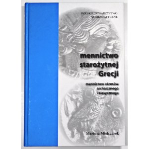 Mielczarek Mariusz, Mennictwo starożytnej Grecji