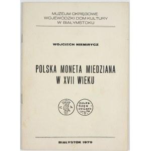 Niemirycz Wojciech, Polska moneta miedziana w XVII wieku