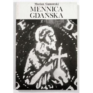 Gumowski Marian, Mennica gdańska