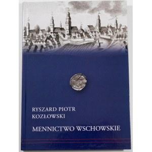 Kozłowski Ryszard Piotr, Mennictwo wschowskie