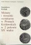 Kubiak Stanisława , Monety i stosunki monetarne w Prusach Królewskich w 2 połowie XV wieku