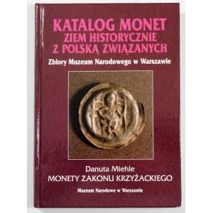 Miehle Danuta, Monety Zakonu Krzyżackiego