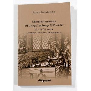 Bonczkowska Żaneta, Mennica toruńska od drugiej połowy XIV wieku do 1454 roku