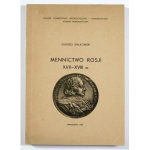 Białkowski Andrzej, Mennictwo Rosji XVII-XVIII w.