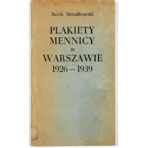 Strzałkowski Jacek, Plakiety mennicy w Warszawie 1926-1939